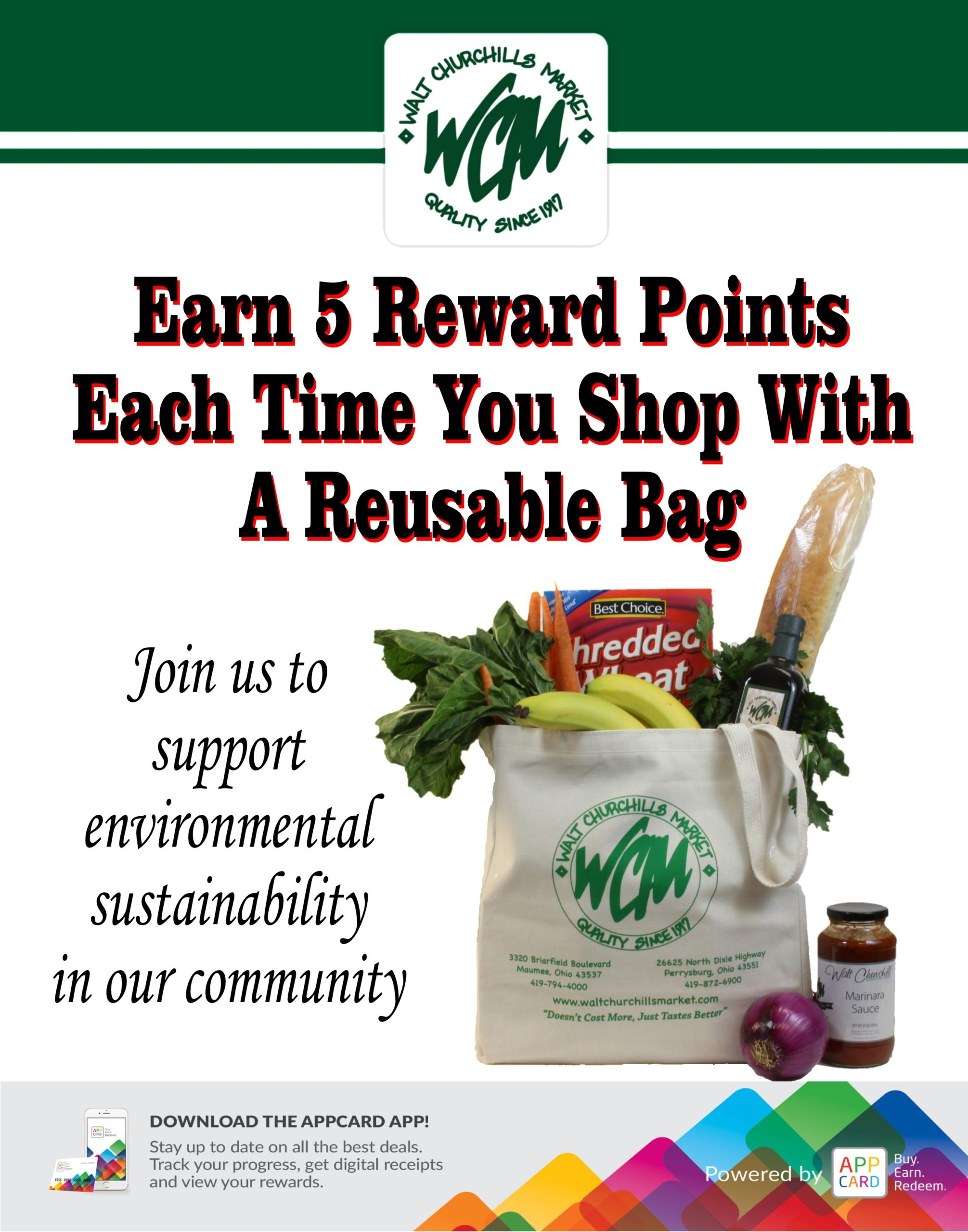 Earn 5 WCM Rewards Points each time you shop with a reusable bag.