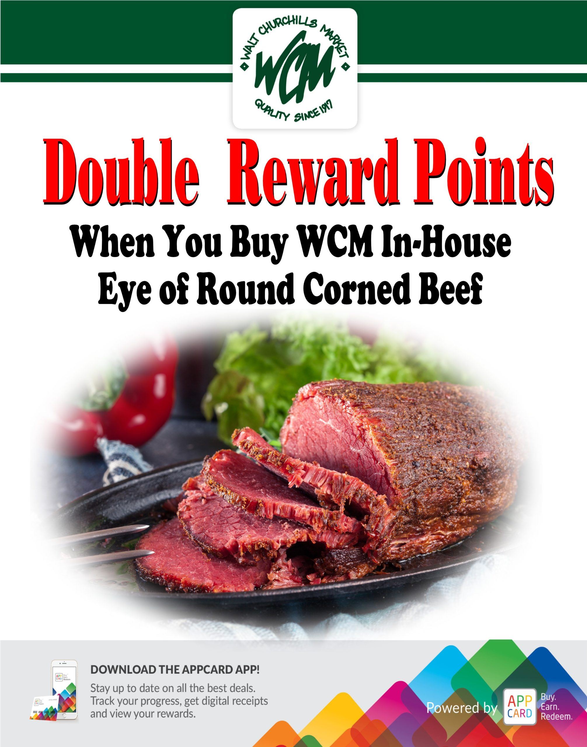 Double Reward Points when you buy WCM In-House eye of round corned beef