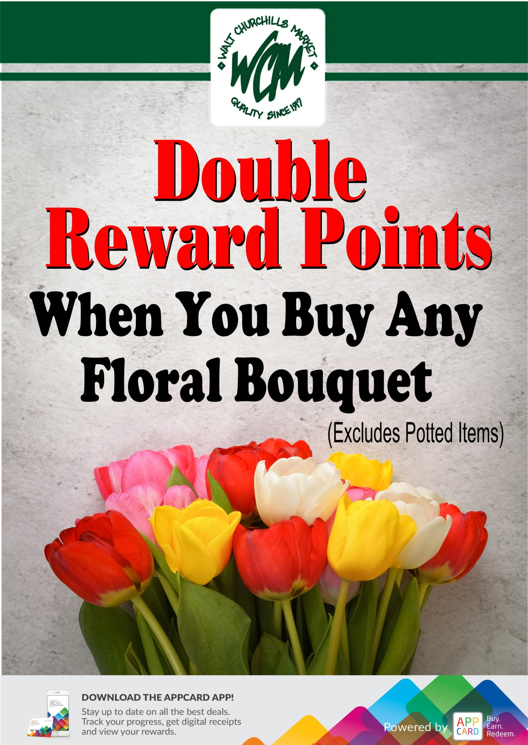 Double Reward Points when you buy any floral boquet