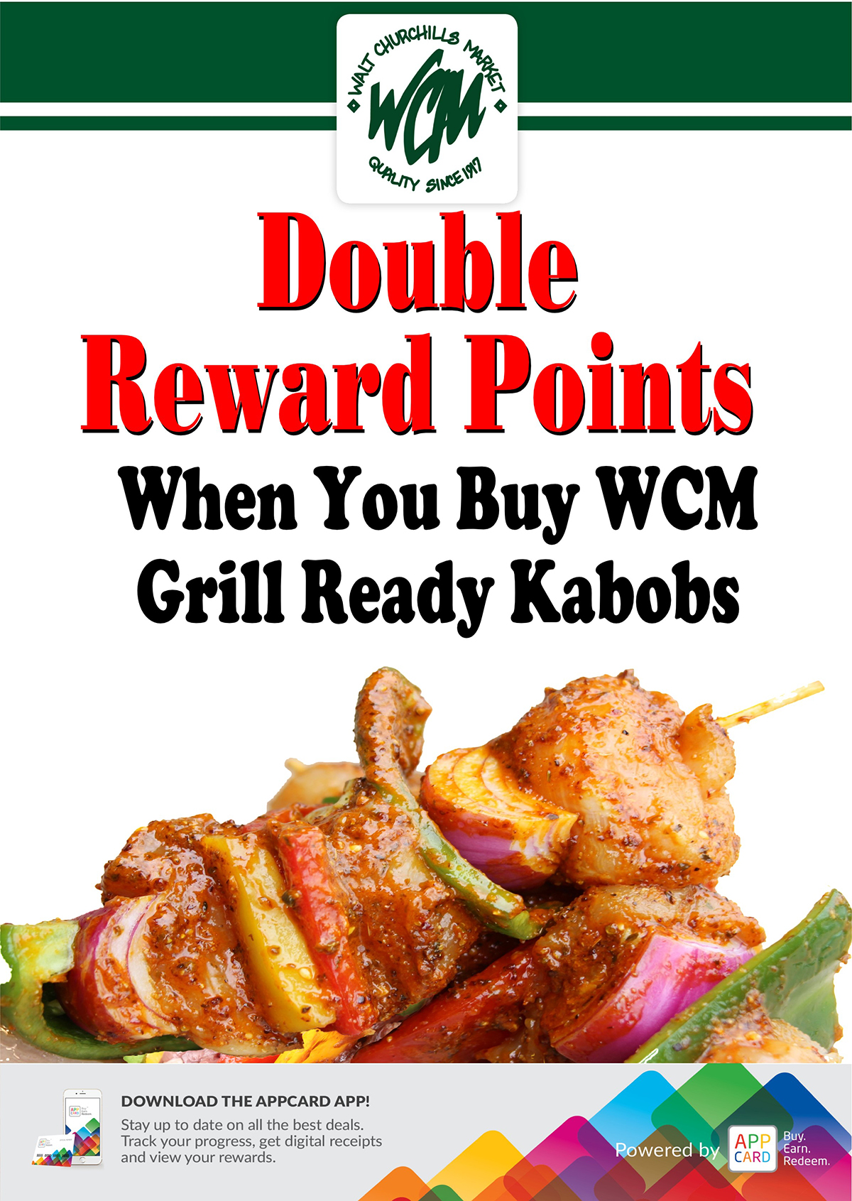 Double Reward Points when you buy WCM Grill Ready Kabobs