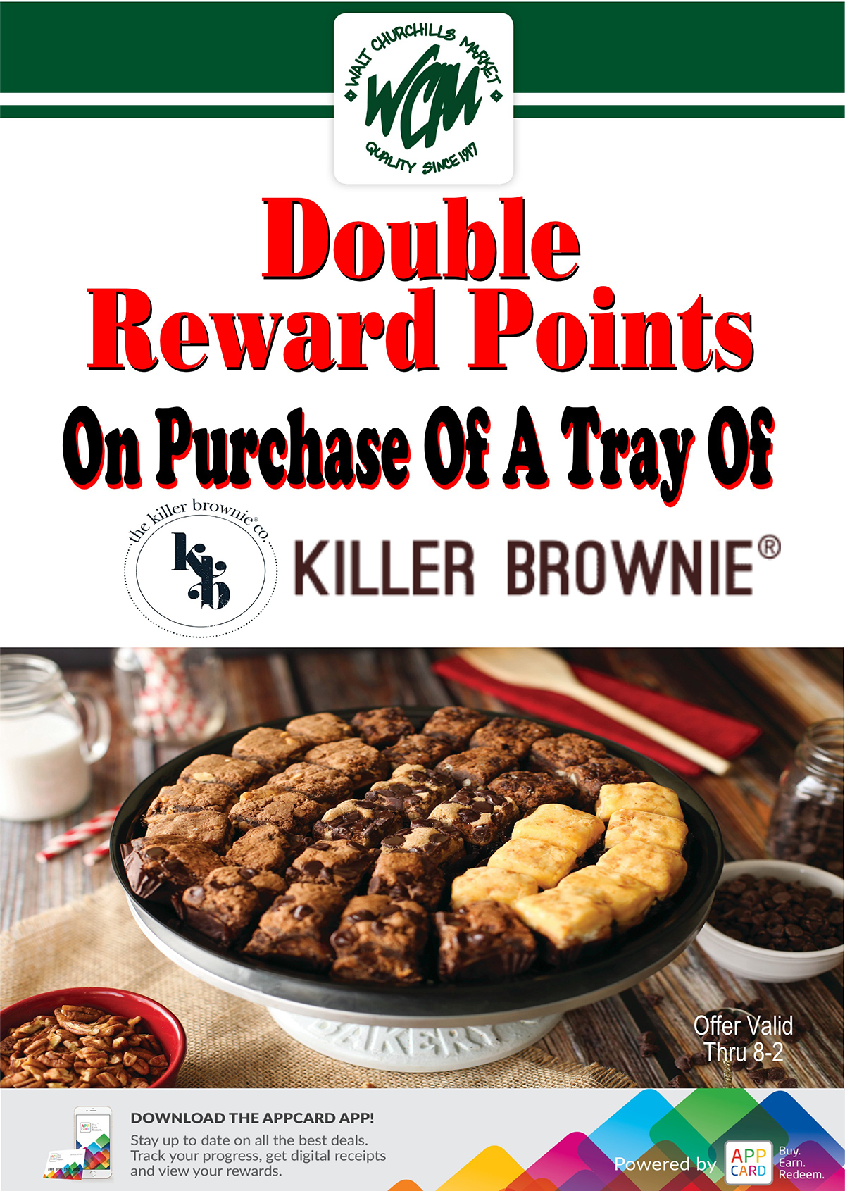 Double Reward Points on purchase of a tray of Killer Brownies, valid thru 8-2