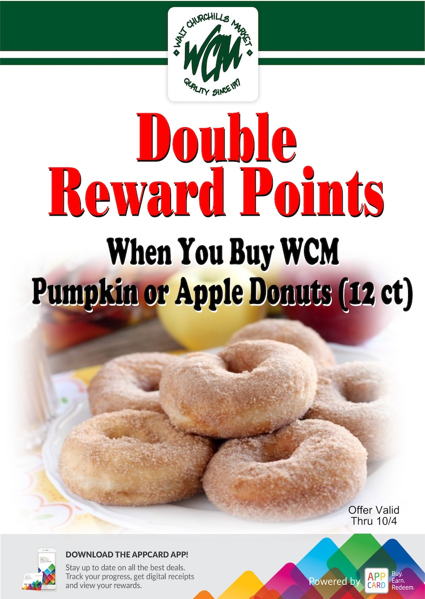 Double Reward Points when you buy WCM Pumpkin or Apple donuts (12 ct.)