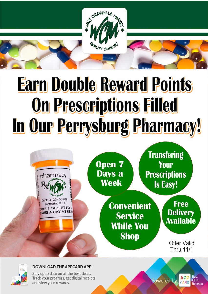 Earn double reward points on prescriptions filled in our Perrysburg Pharmacy.