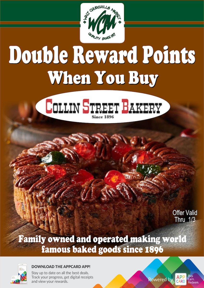 Double reward points when you buy Collin Street Bakery goods.