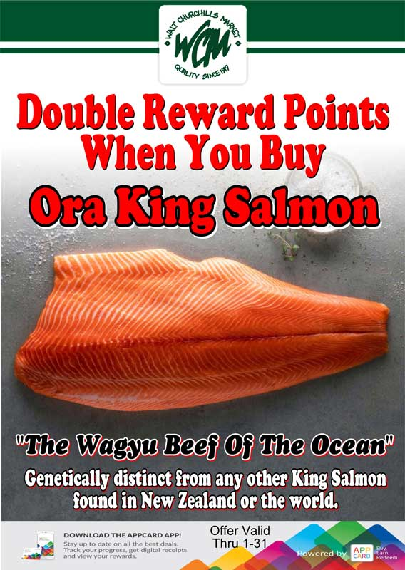 "Double reward points when you buy Ora King Salmon ""The Wagyu Beef of the Ocean"""