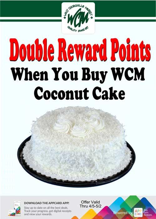 Double reward points when you buy WCM Coconut Cake
