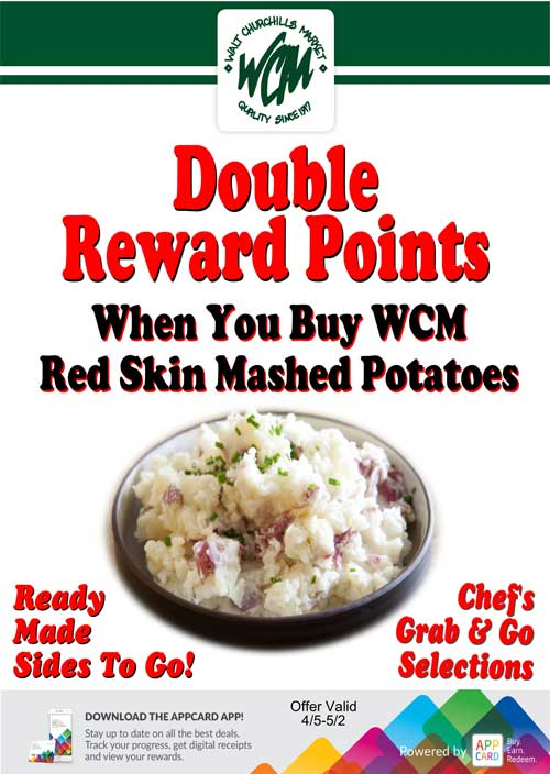 Double reward points when you buy WCM red skin mashed potatoes