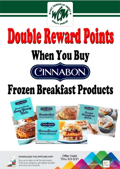 Double reward points when you buy Cinnabon frozen breakfast products