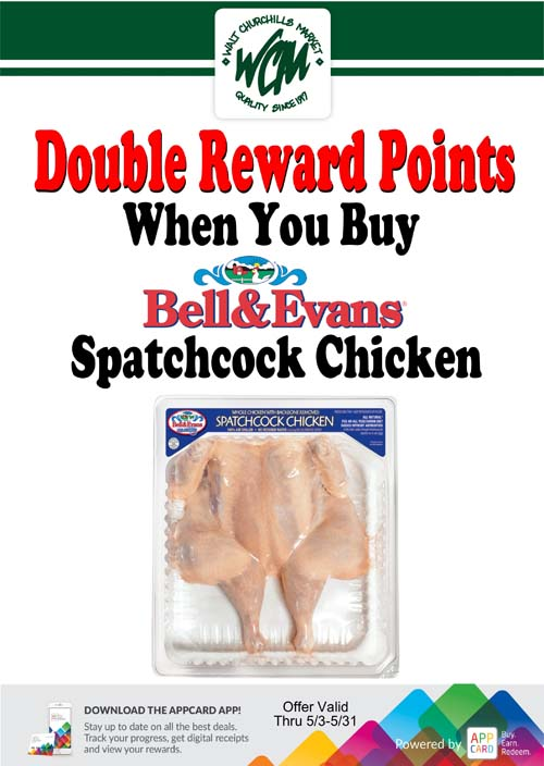 Double reward points when you buy Bell & Evans Spatchcock Chicken
