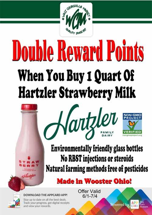 Double reward points when you buy 1 quart of Hartzler Strawberry Milk