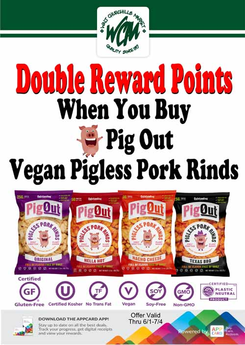 Double reward points when you buy Pig Out Vegan Pigless Pork Rinds