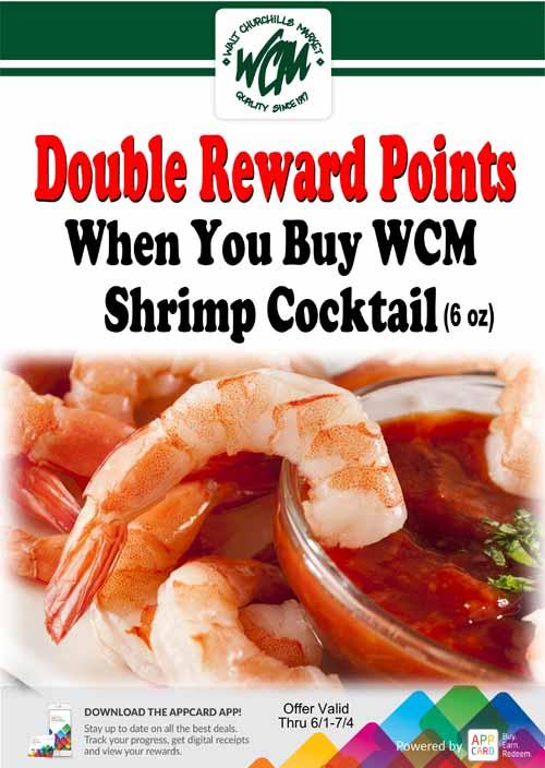 Double reward points when you buy WCM Shrimp Cocktail