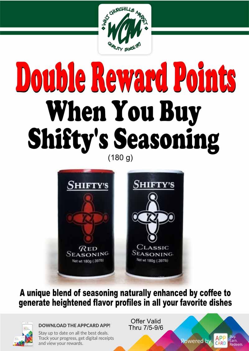 Double reward points when you buy Shifty's Seasoning