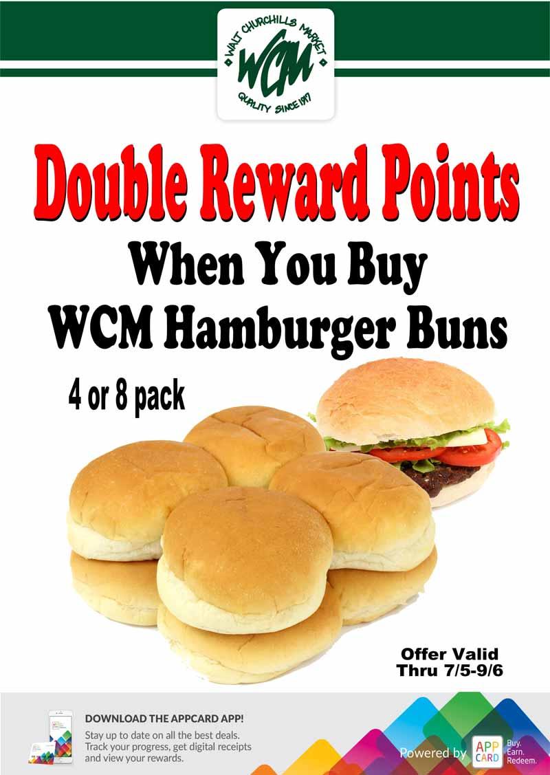 Double reward points when you buy WCM hamburger buns (4 or 8 pack)