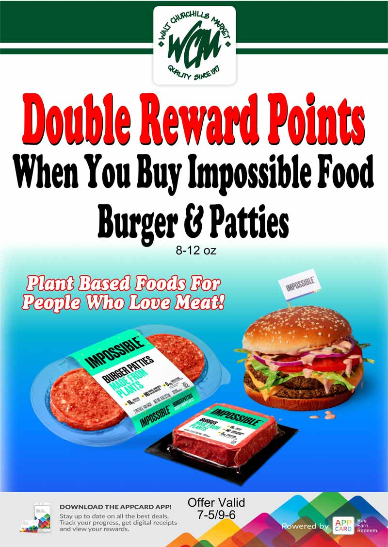 Double reward points when you buy Impossible Food burgers and patties